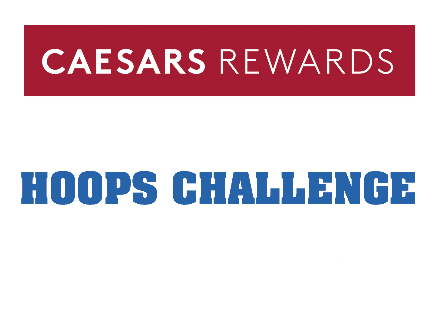 Caesars Rewards $1 Million Hoops Challenge